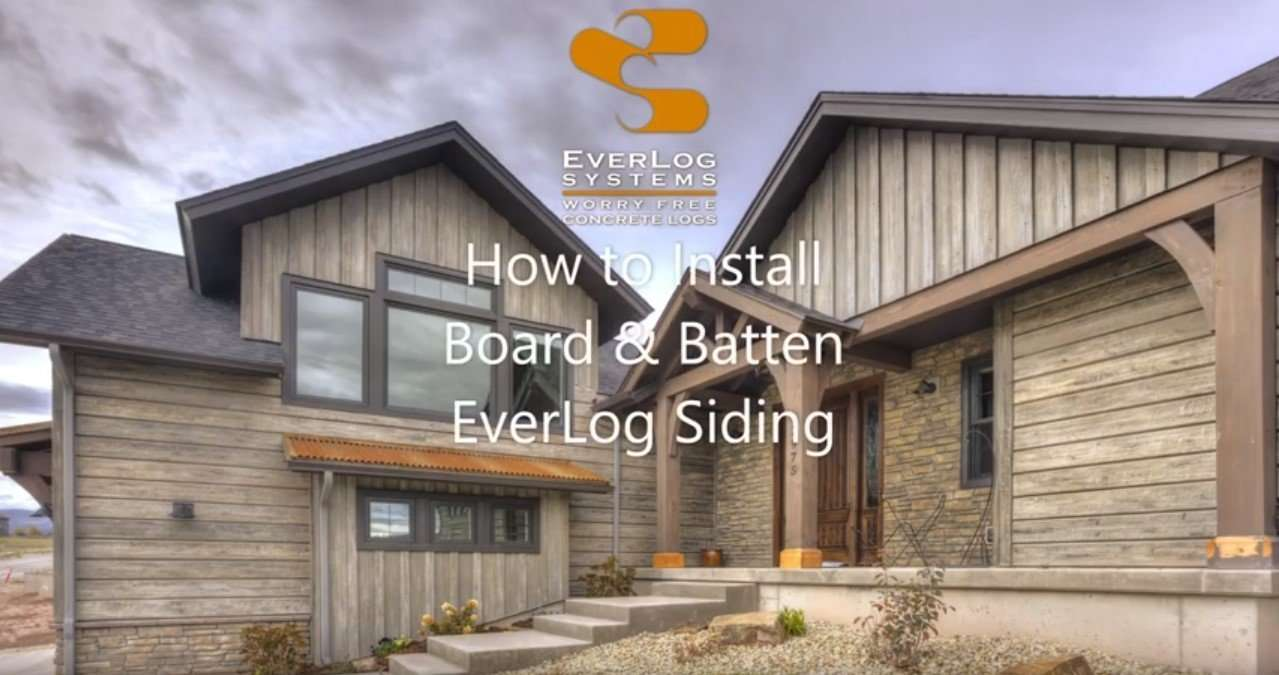 How to Install Board & Batten EverLog Siding Video